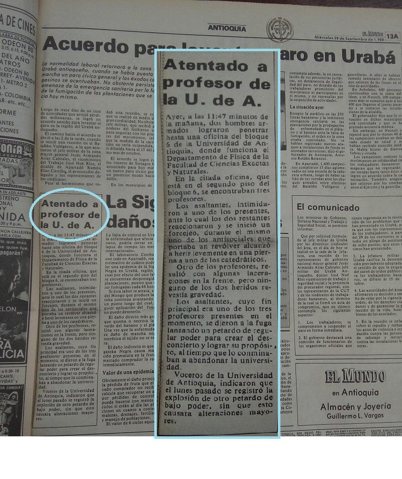 Fotografías tomadas de la edición del 28 y 29 de septiembre de 1988 del periódico El Mundo y de la edición del 29 de septiembre del periódico El Colombiano