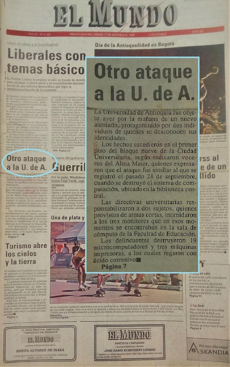 Fotografías tomadas de la edición del 17 de noviembre 1990 del periódico El Mundo y del 18 de noviembre de 1990 del periódico El Colombiano