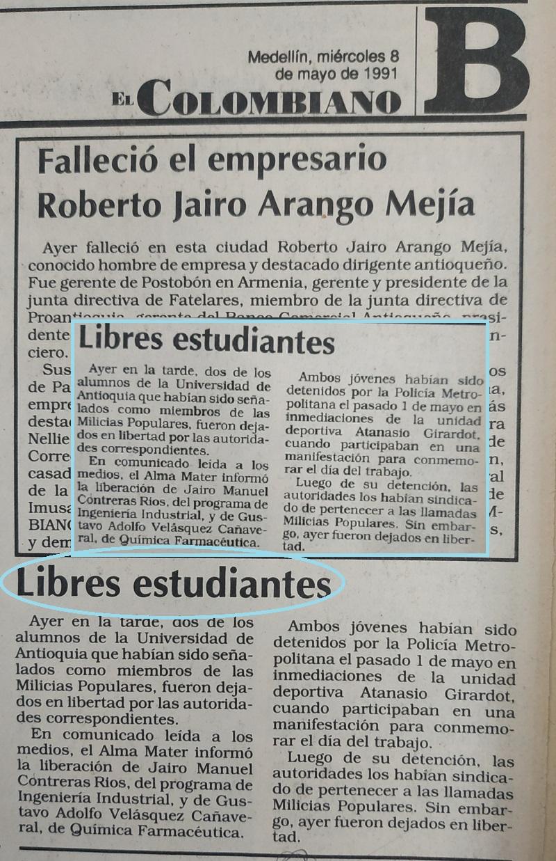 Fotografías tomadas de la edición del 8 de mayo de 1991 del periódico El Colombiano y el periódico El Mundo.