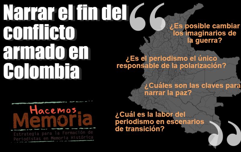 Narrar el fin del conflicto armado en Colombia