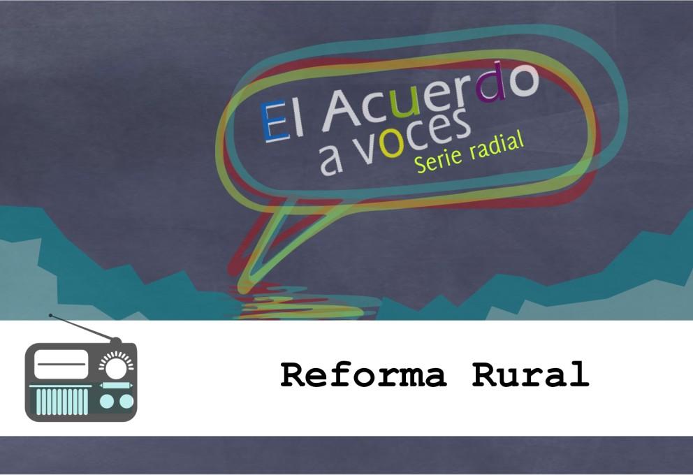 Hacia un Nuevo Campo Colombiano: Reforma Rural Integral